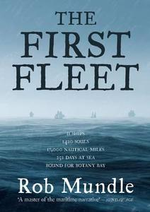 First Fleet's extraordinary voyage